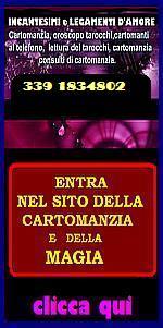 CONSULTI DI CARTOMANZIA,  oroscopi telefonici CARTOMANZIA a BASSO COSTO - CARTOMANTI al telefono per problemi  d'amore e di lavoro - CARTOMANZIA TELEFONICA  INCANTESIMI e LEGAMENTI d'amore