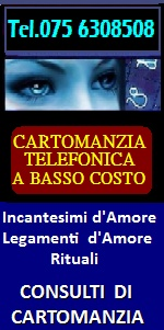 CONSULTI CARTOMANZIA TELEFONICA A NAPOLI - INCANTESIMI D'AMORE A NAPOLI LEGAMENTI, RITUALI