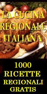 LA CUCINA REGIONALE ITALIANA 1000 RICETTE GRATIS RICETTE CLASSICHE REGIONALI RICETTE DI CUCINA REGIONALE RICETTE SICILIANE RICETTE ROMANE - CONCORSO RICETTE DEGLI CHEF ITALIANI