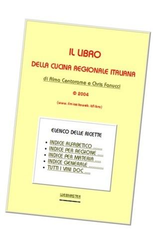 la cucina regionale italiana - gratis on line il libro delle ... - Ricette Di Cucina Gratis