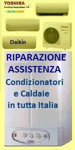 INSTALLAZIONE ASSISTENZA RIPARAZIONE MANUTENZIONE CONDIZIONATORI E CALDAIE