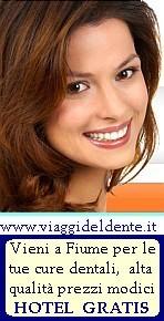 Cure dentali, alta qualita' prezzi bassissimi hotel e viaggio gratis a Fiume in CROAZIA