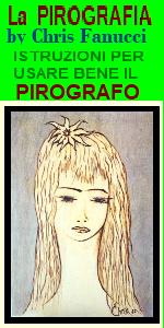https://www..ilmiositoweb.it/pittura/pirografia - LA PIROGRAFIA istruzioni per l'uso del PIROGRAFO - Tante foto di quadri e pirografie in vendita - siti web gratis per i pittori italiani - PIROGRAFI IN VENDITA SU AMAZON