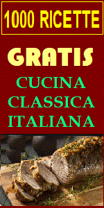 www.ilmiositoweb.it/ricette/    RICETTE GRATIS di CUCINA REGIONALE ITALIANA - RICETTE LIGHT per seguire una dieta - ultime ricette, primi, secondi, dolci, 1000 RICETTE GRATUITE - RICETTE TRADIZIONALI