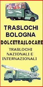 IMPRESA TRASLOCHI A BOLOGNA SAN LAZZARO - DOLCETRASLOCARE - TRASLOCHI NAZIONALI e INTERNAZIONALI - TRASLOCHI IN TUTTA ITALIA